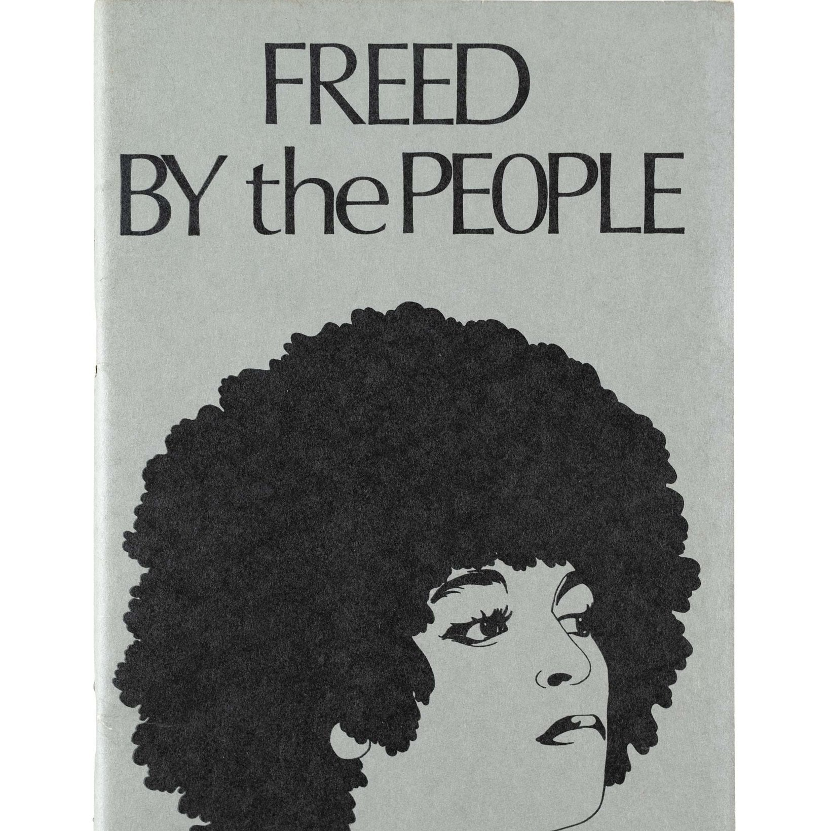 """Black & white illustration of Angela Davis on a grey cover, with text """"Freed by the People."""""""