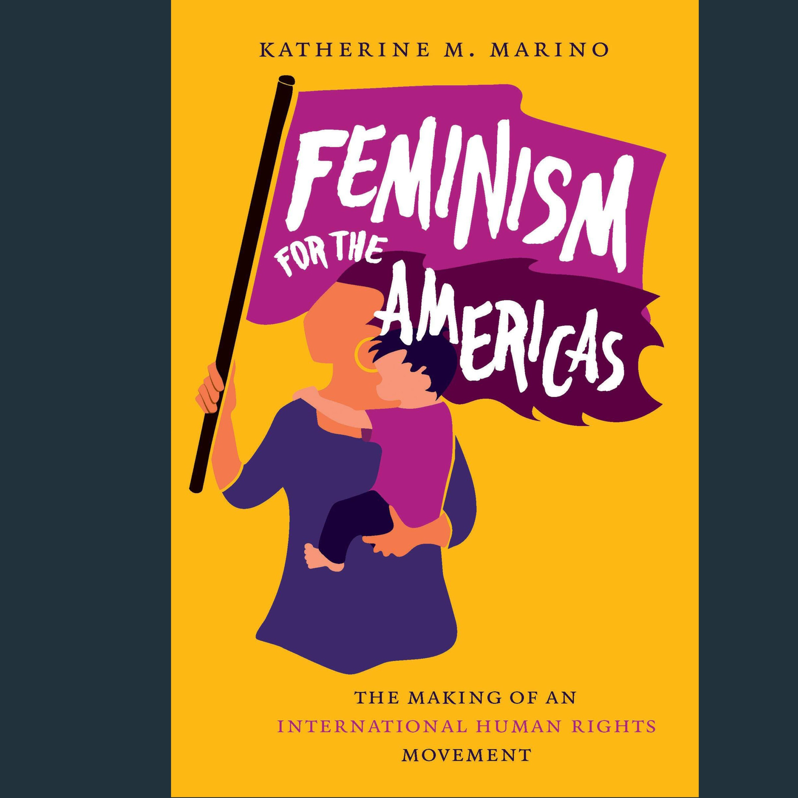 Cover of Katherine M. Marino's Feminism for the Americas