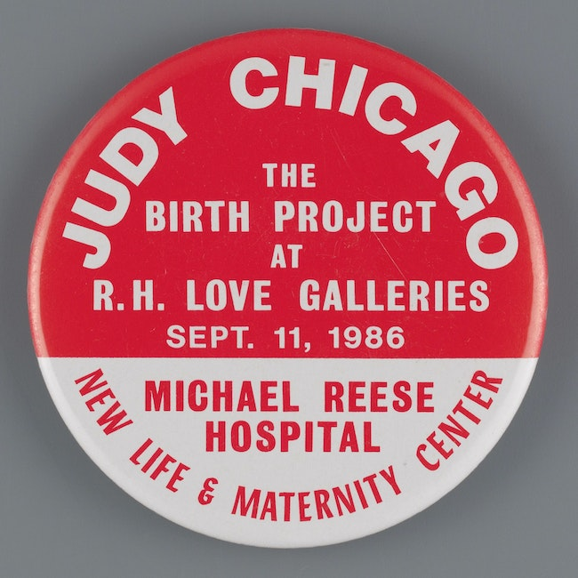 Judy Chicago Button from 1986