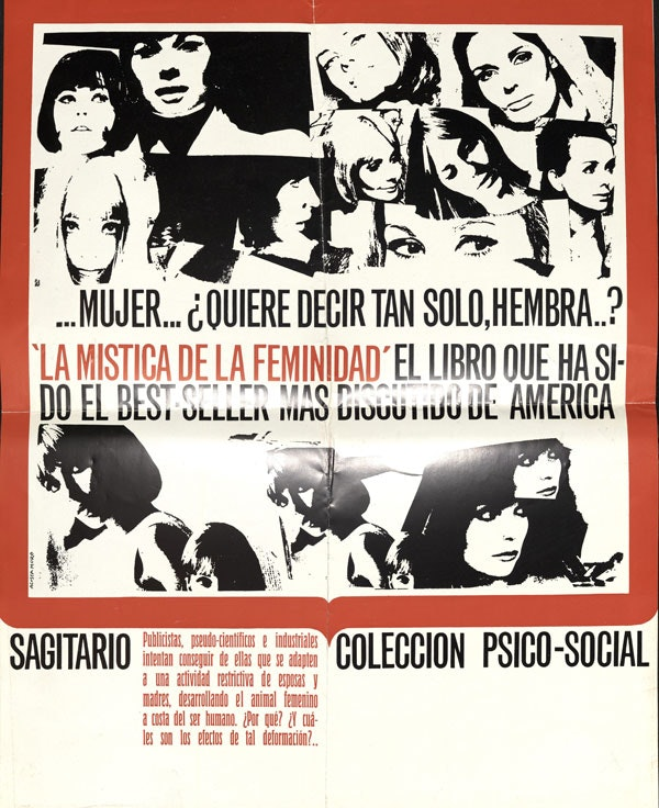 Advertising poster for the 1964 edition of The Feminine Mystique. The book has been translated into more than ten languages.