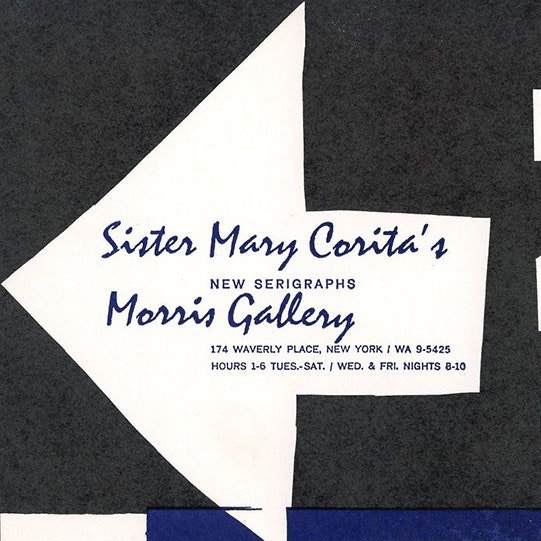 Invitation to Sister Mary Corita exhibition at the Morris Gallery_1964_courtesy of Papers of Corita Schlesinger Library