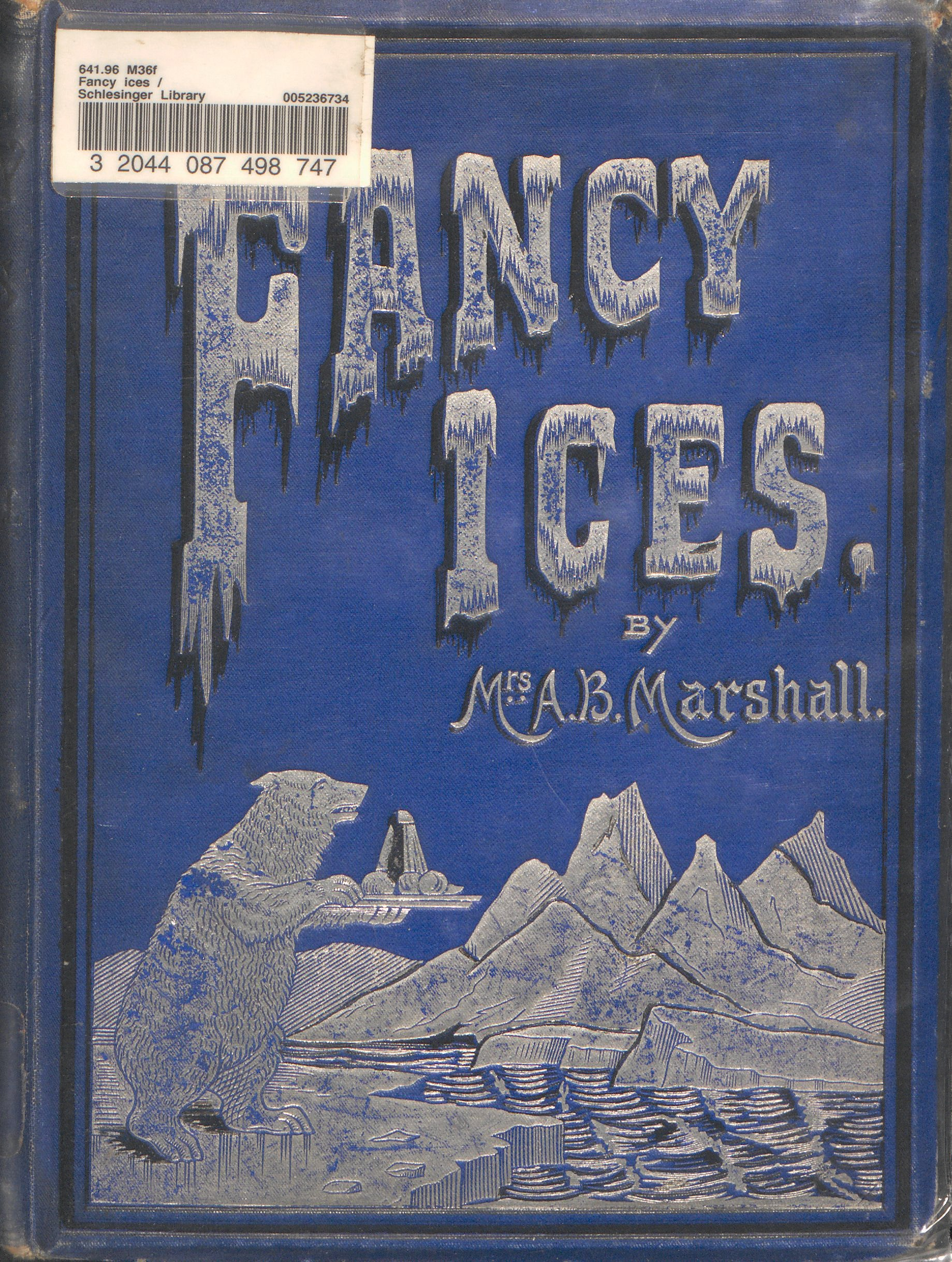 Cookbook for ice cream and ices