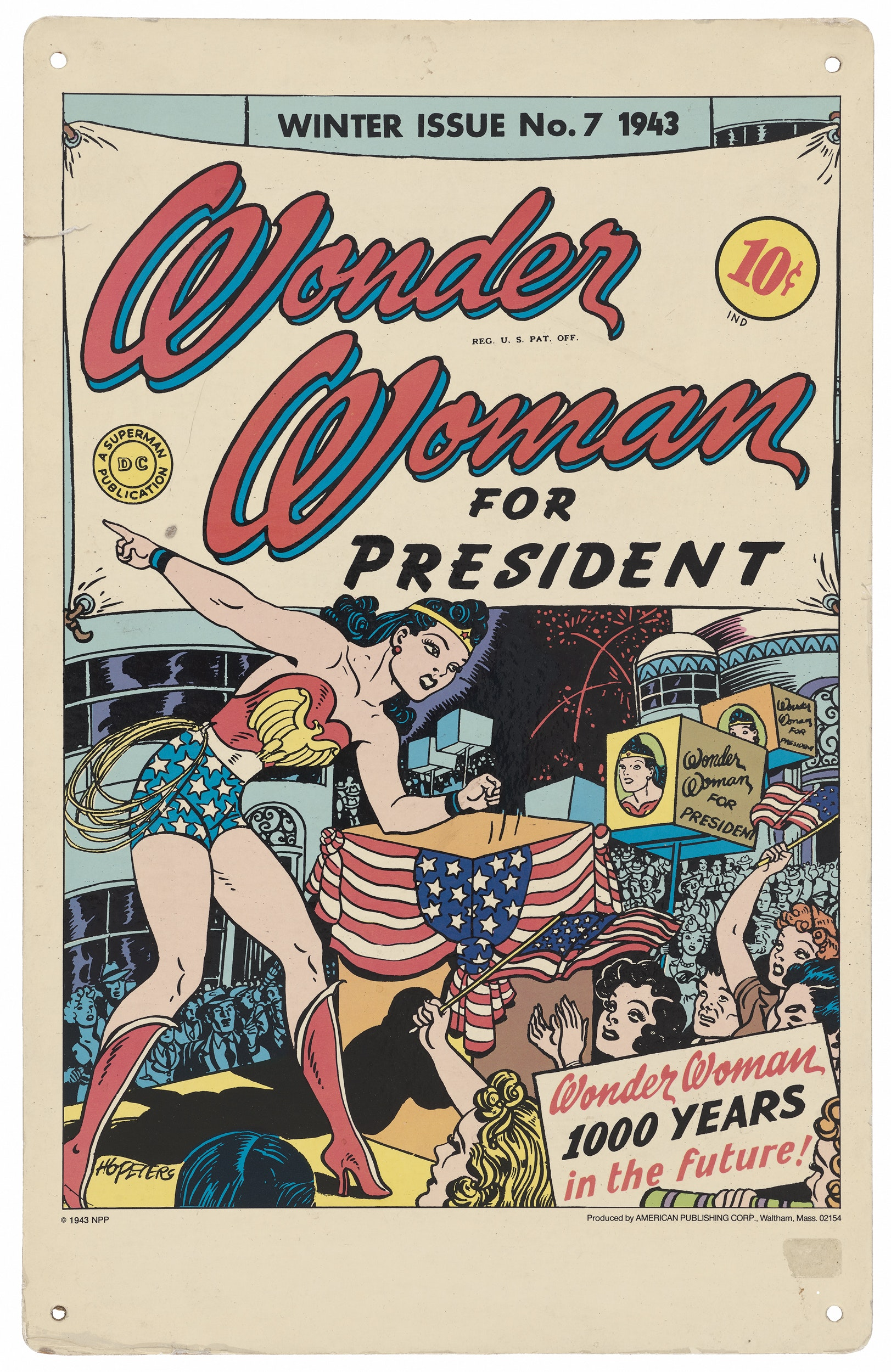 """A poster that says """"Wonder Woman for President"""" and shows a picture of Wonder Woman at a campaign event."""